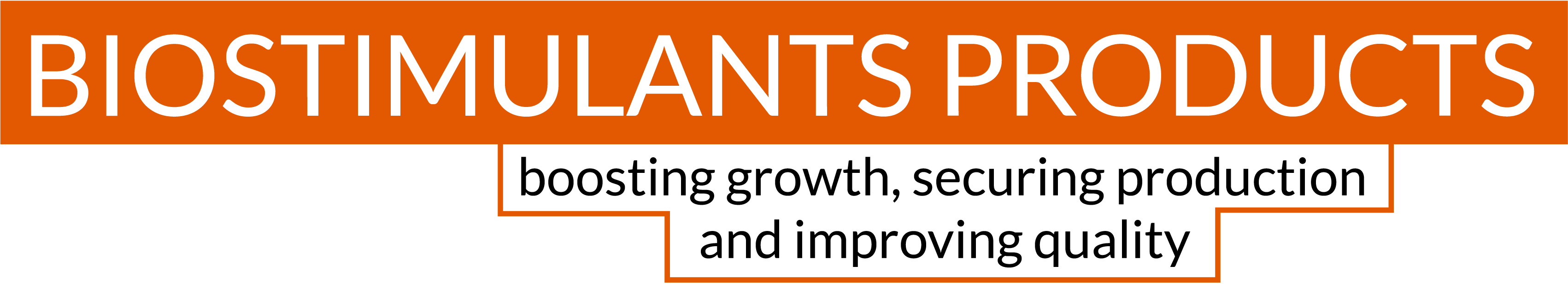 Biostimulant products boosting growth, securing production and improving quality